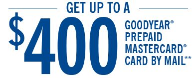 Get Up to a $400 Goodyear Prepaid Mastercard by Mail